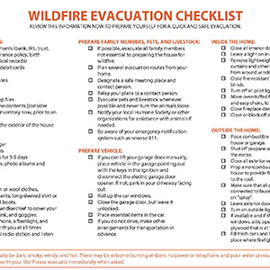 WIldfire Evacuation Checklist Information on How to prepare yourself for a quick and safe evacuation