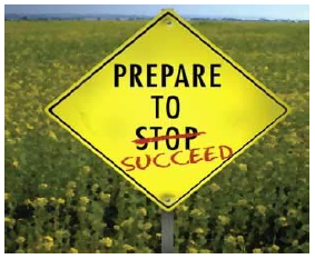 Prepare to succeed sign